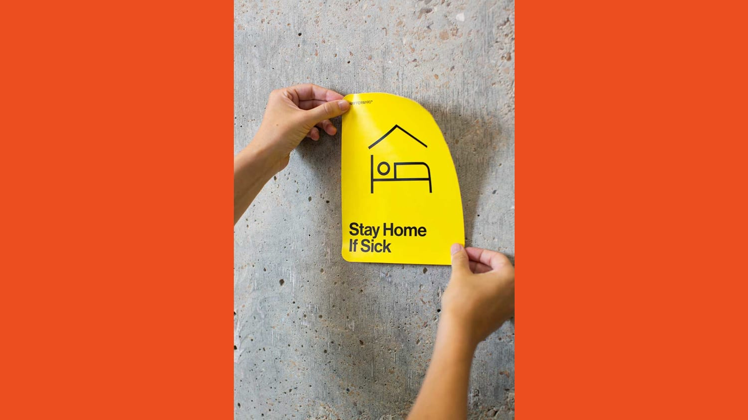 WEB Way Forward Signage Stay Home if Sick