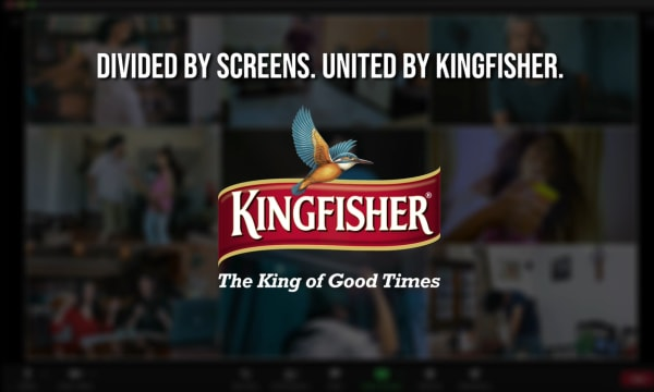 Divided by Screens. United by Kingfisher.