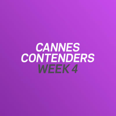 Cannes Contenders 2017: Week 4
