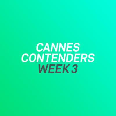 Cannes Contenders 2017: Week 3