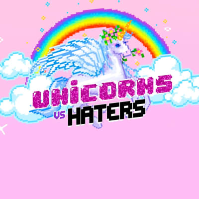 Unicorns vs Haters