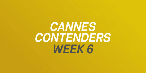 Cannes Contenders 2017: Week 6