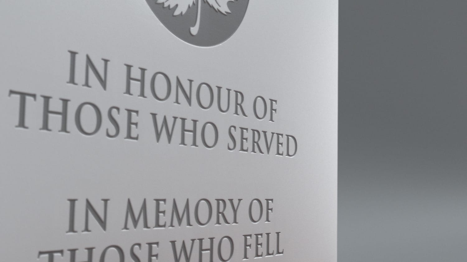 INSCRIPTION saying all capitals saying In Honour of Those Who Served. In Memory of Those Who Fell