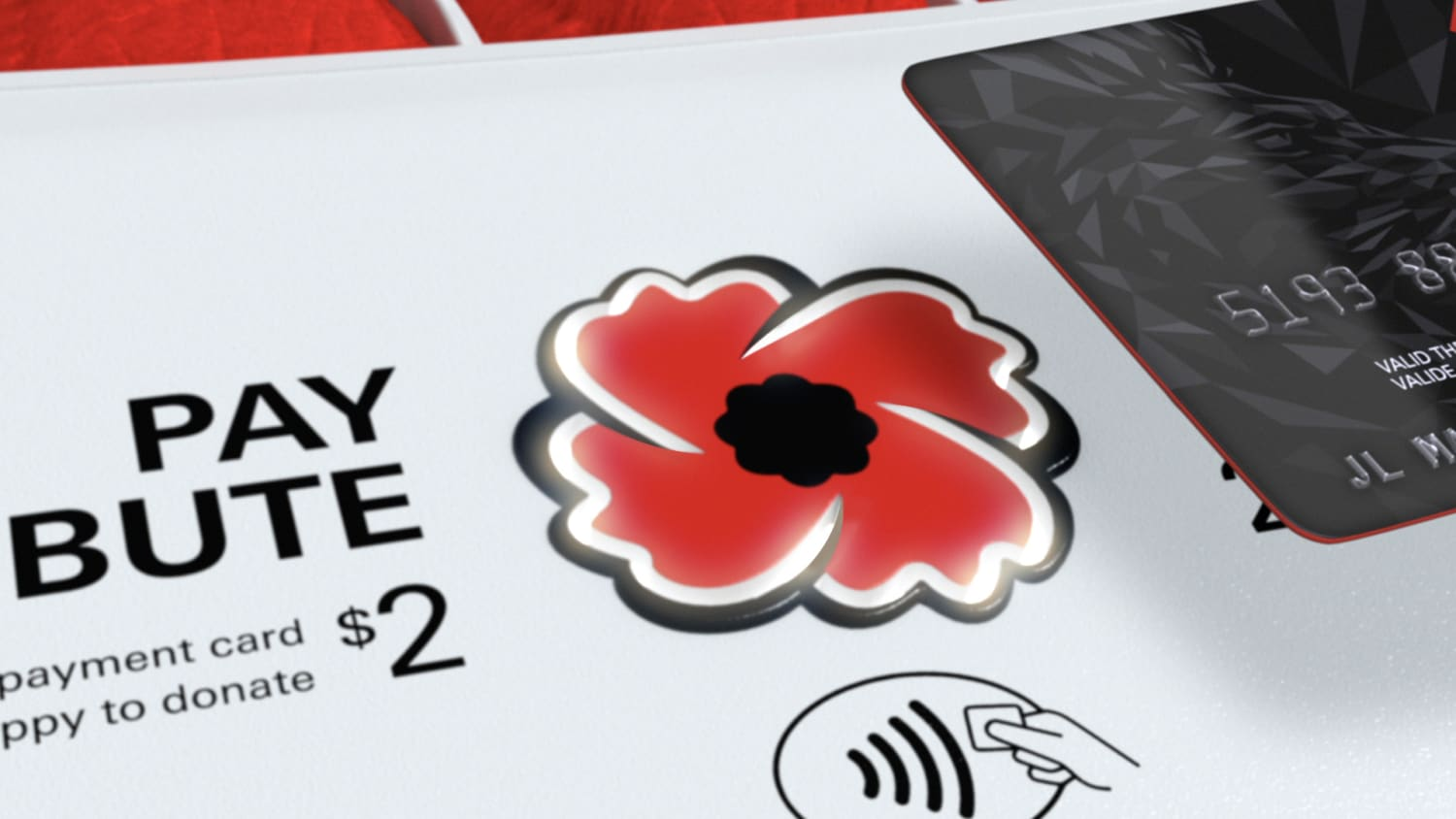 Image of partially visible credit card to the right of the screen. The electronic poppy lit up, besides the words Pay Tribute $2 and the tap icon