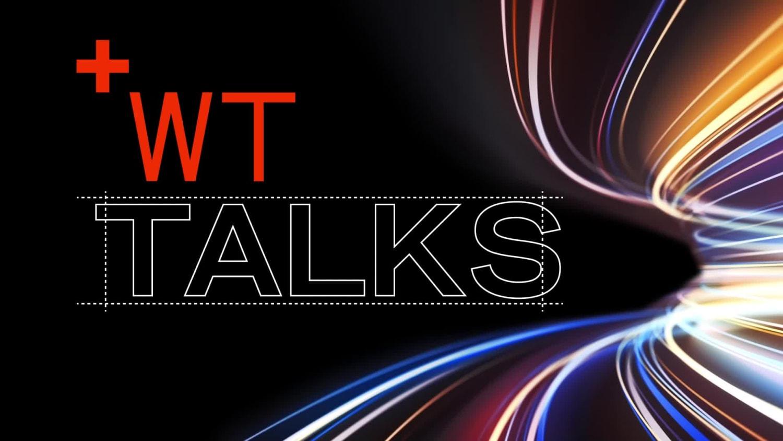 210202 WT Talks Teaser