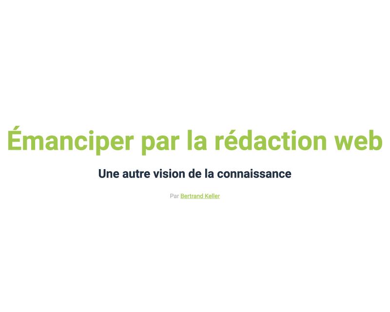 Émanciper par la rédaction web - Passage en Seine 2018