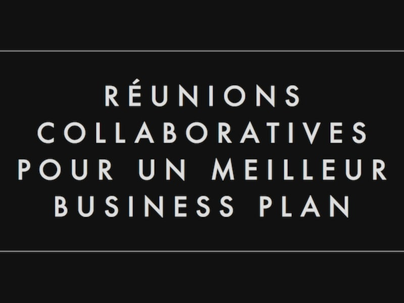 Réunions collaboratives pour un meilleur business plan - Normandie Web Expert Summer festival 2015