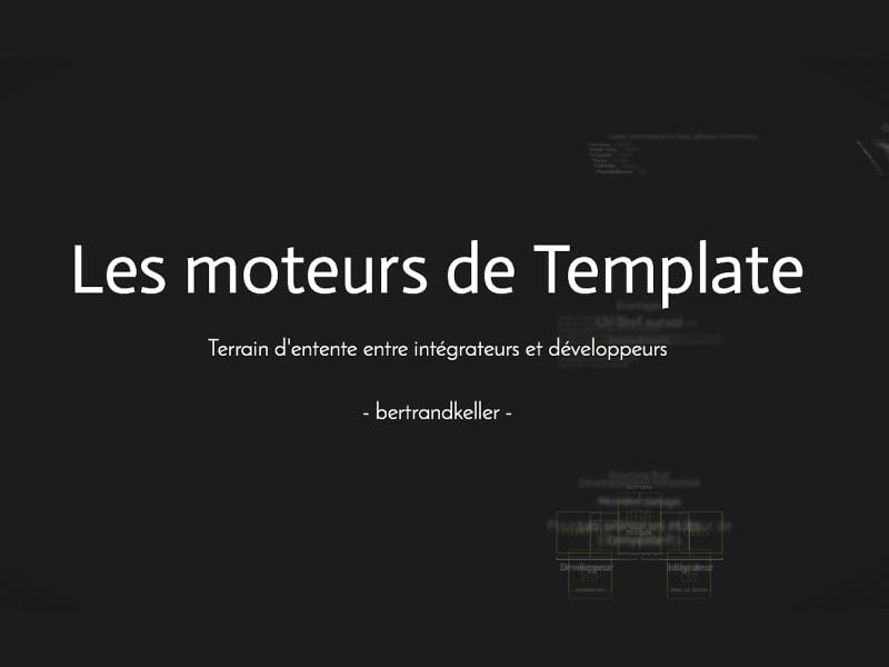 Les moteurs de templates - Normandie Web Expert Tech 2014