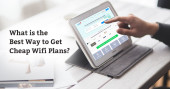 The Best Way to Get Cheap WiFi Plans