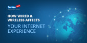 How Wired and Wireless Affects Your Internet Experience