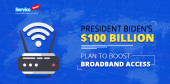 President Biden $100 Billion Plan to Boost Broadband Access