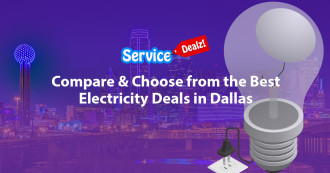 Compare & Choose the Best Electricity Deals in Dallas