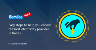 Easy steps to choose the best electricity providers in Dallas, TX