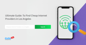 Cheapest Internet Providers in Los Angeles