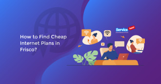 Find Cheap Internet Plans in Frisco?
