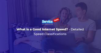 What Is a Good Internet Speed? - Detailed Speed Classifications