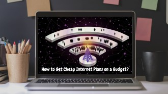 Best Internet Plans on a Budget