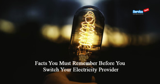 Facts You Must Remember Before You Switch Your Electricity Provider