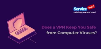 Does a VPN Keep You Safe from Computer Viruses?