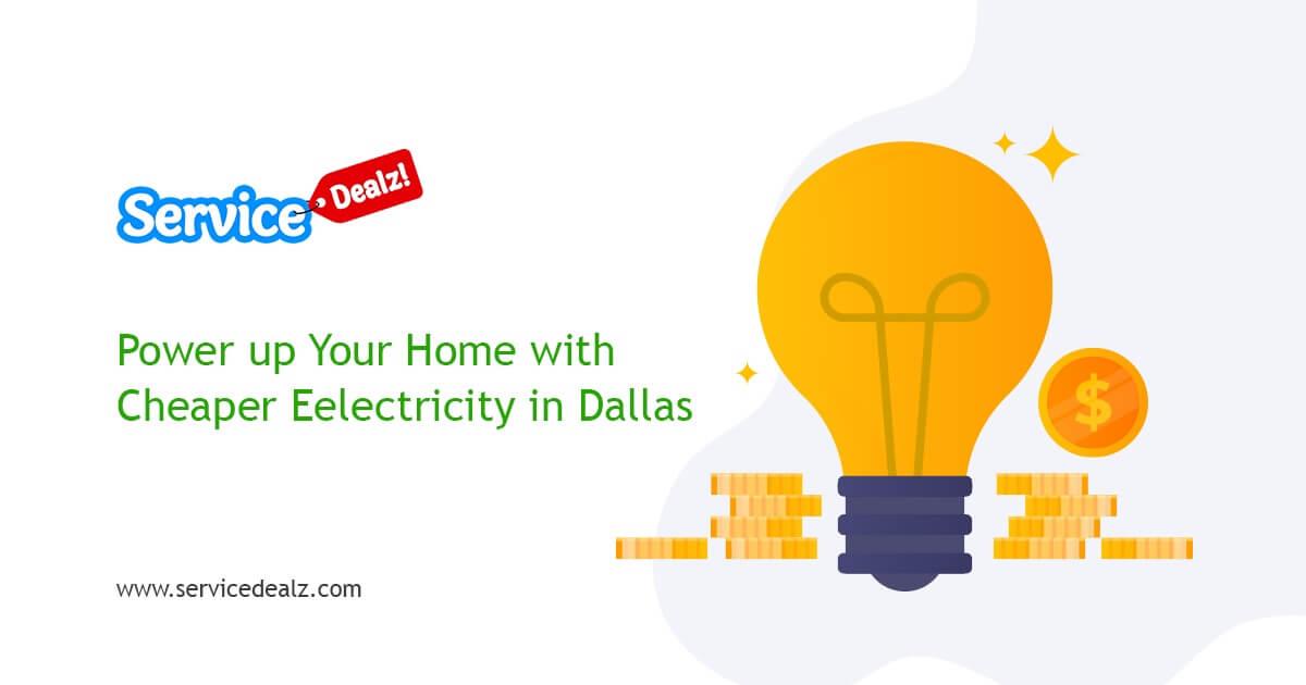 Cheaper Electricity in Dallas