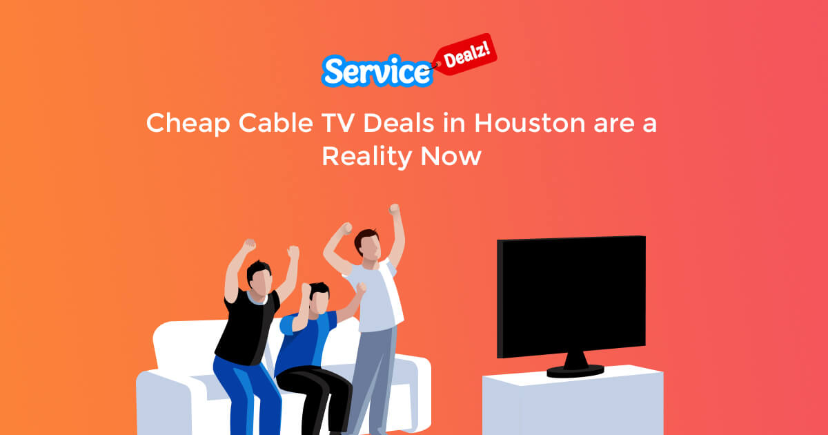 Cheap Cable TV Deals in Houston