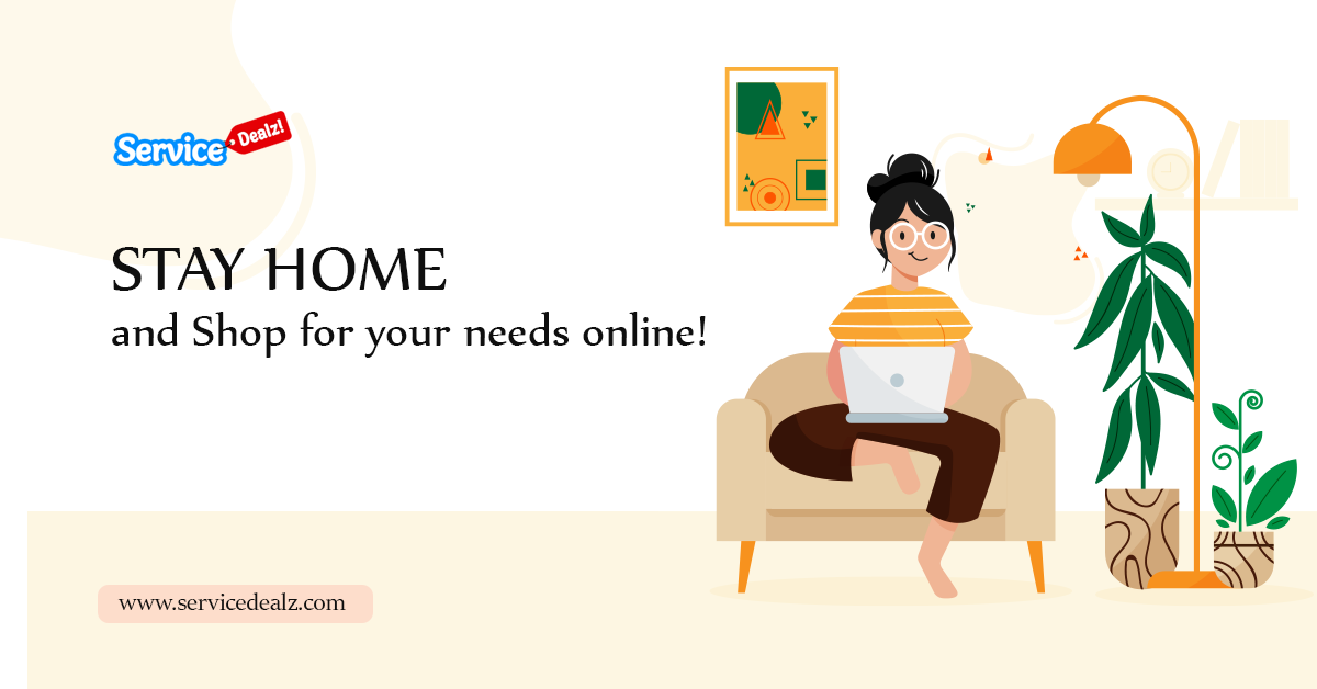 Stay home and shop for your needs online!