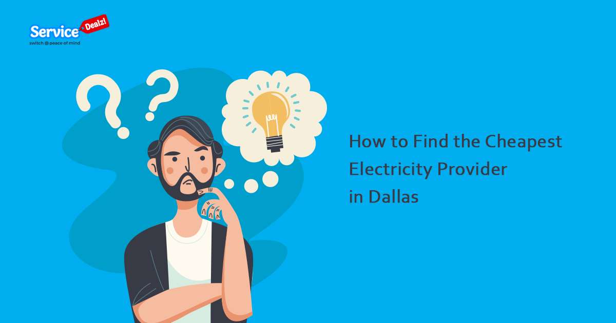 Cheapest Electricity Provider in Dallas