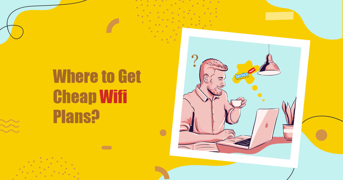 Get the Cheap Wifi Plans