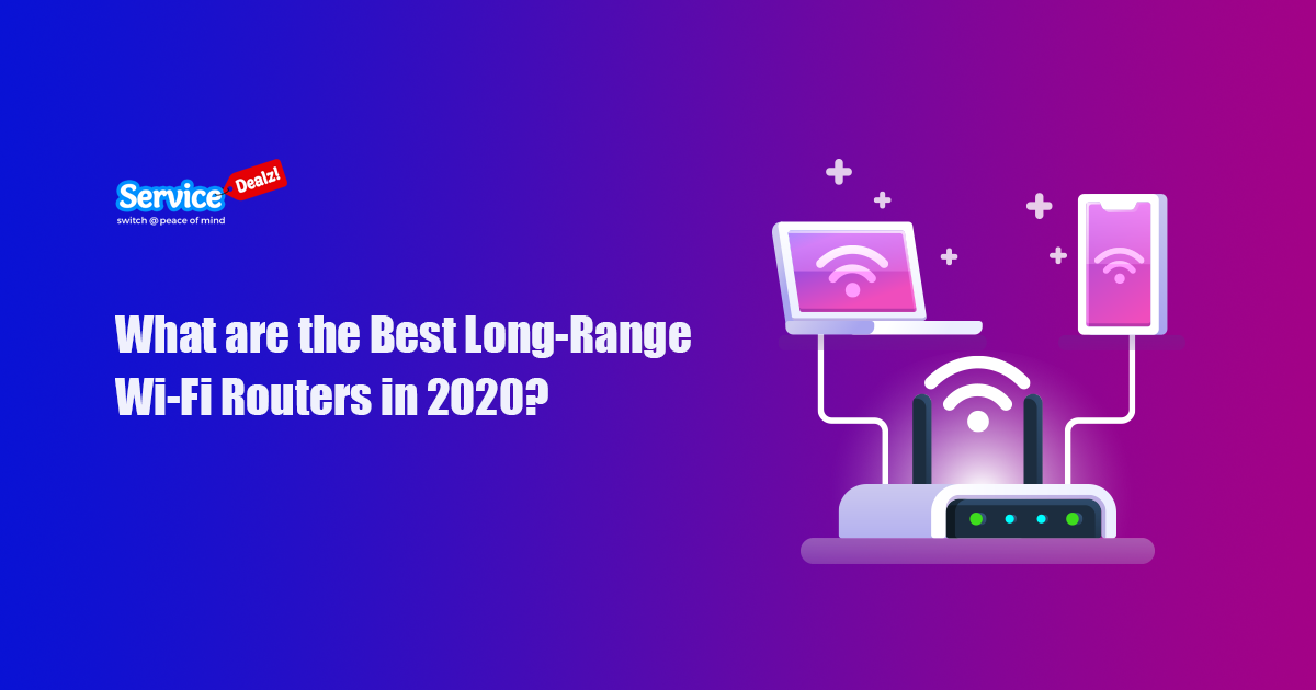 The Best Long-Range WiFi Routers in 2020
