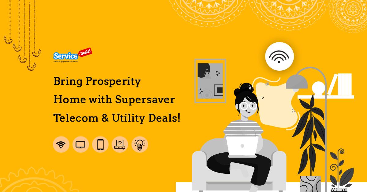 Bring Prosperity Home with Supersaver Telecom & Utility Deals!