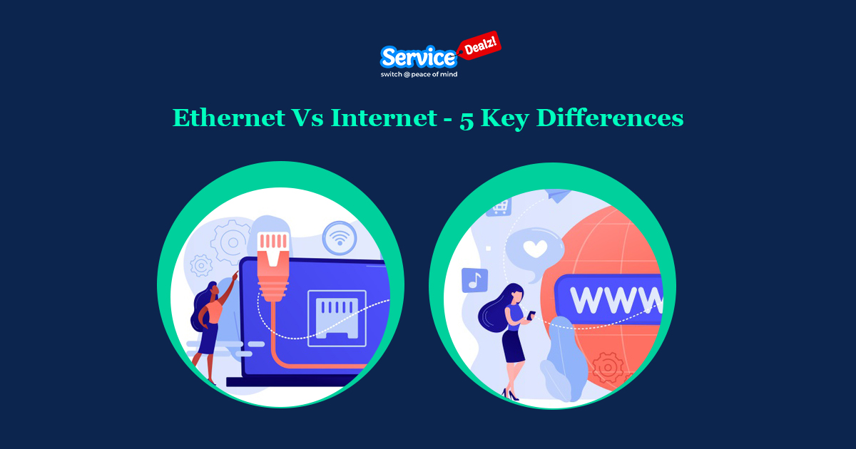 Ethernet Vs Internet - 5 Key Differences