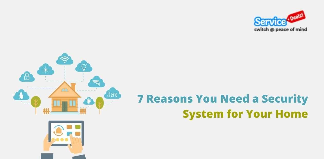 7 Reasons You Need a Security System for Your Home