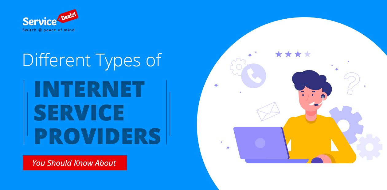 Different Types of Internet Service Providers You Should Know About