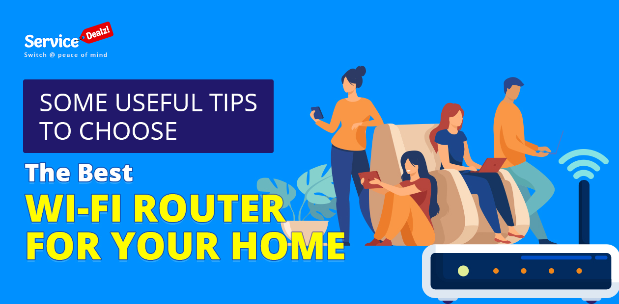 Some Useful Tips Choose the Best Wi-Fi Router for Your Home