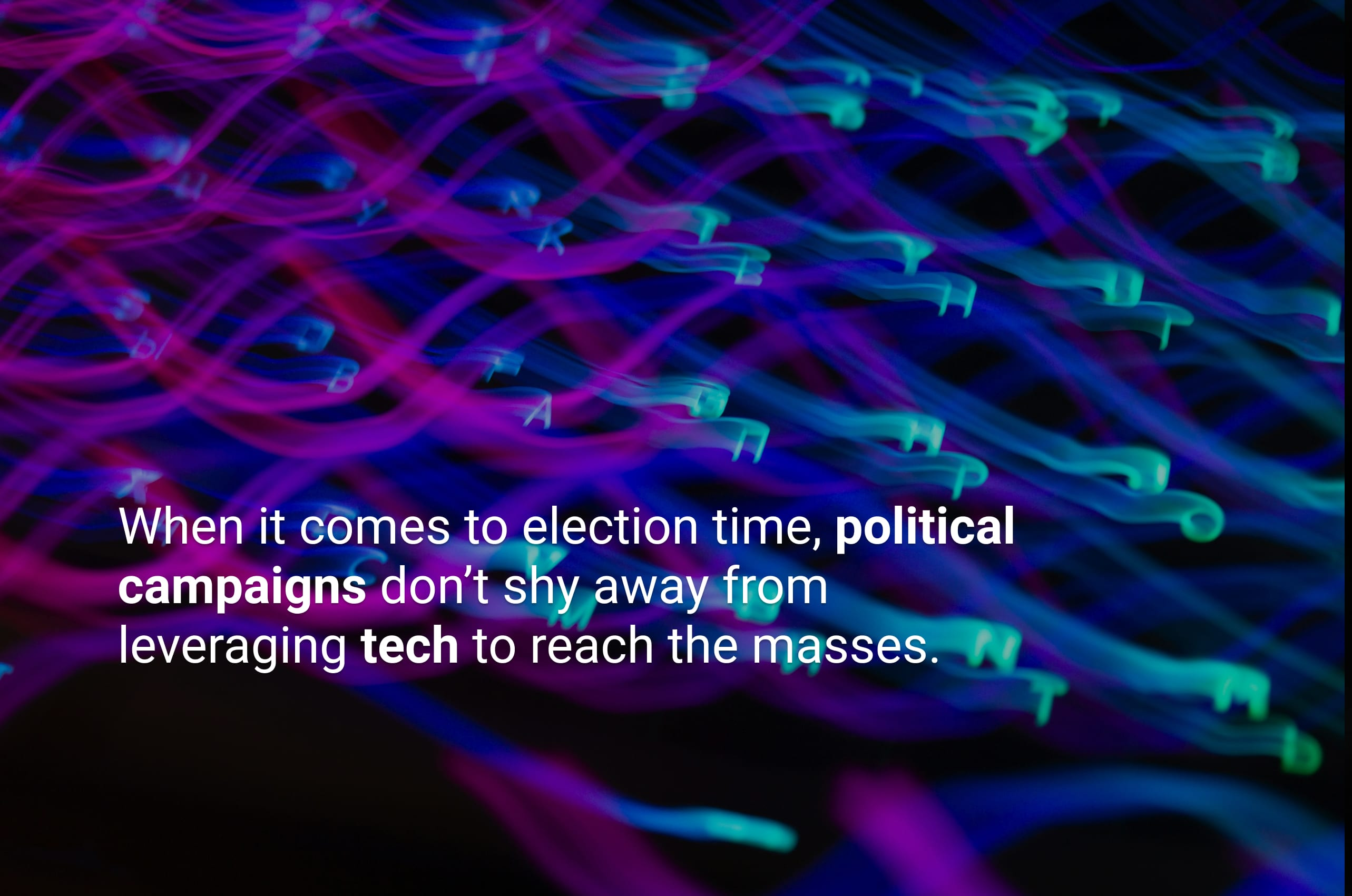 How Political Parties are Leveraging Technology for Elections in 2021