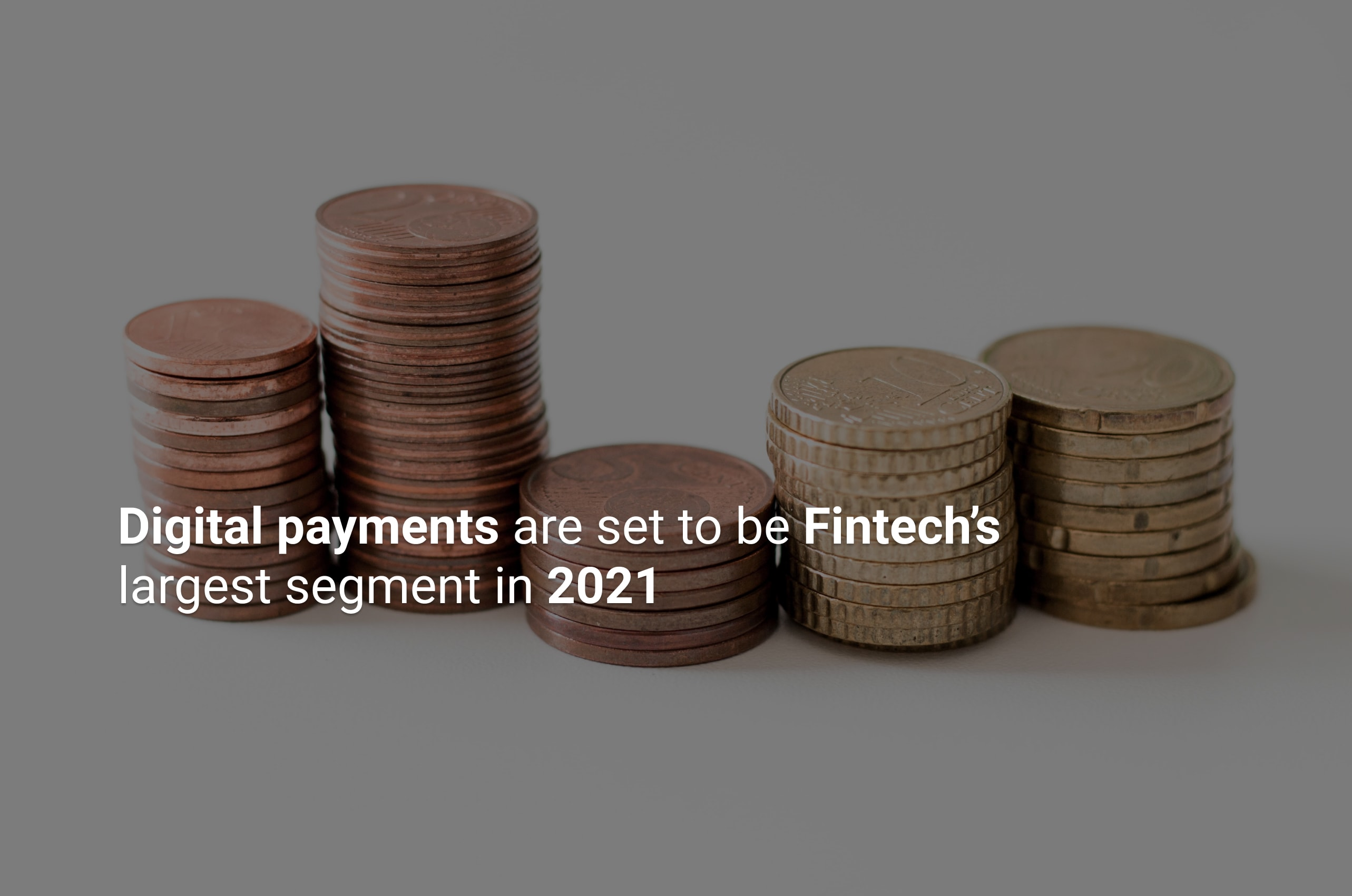 Fintech Trends of 2021  Part Two