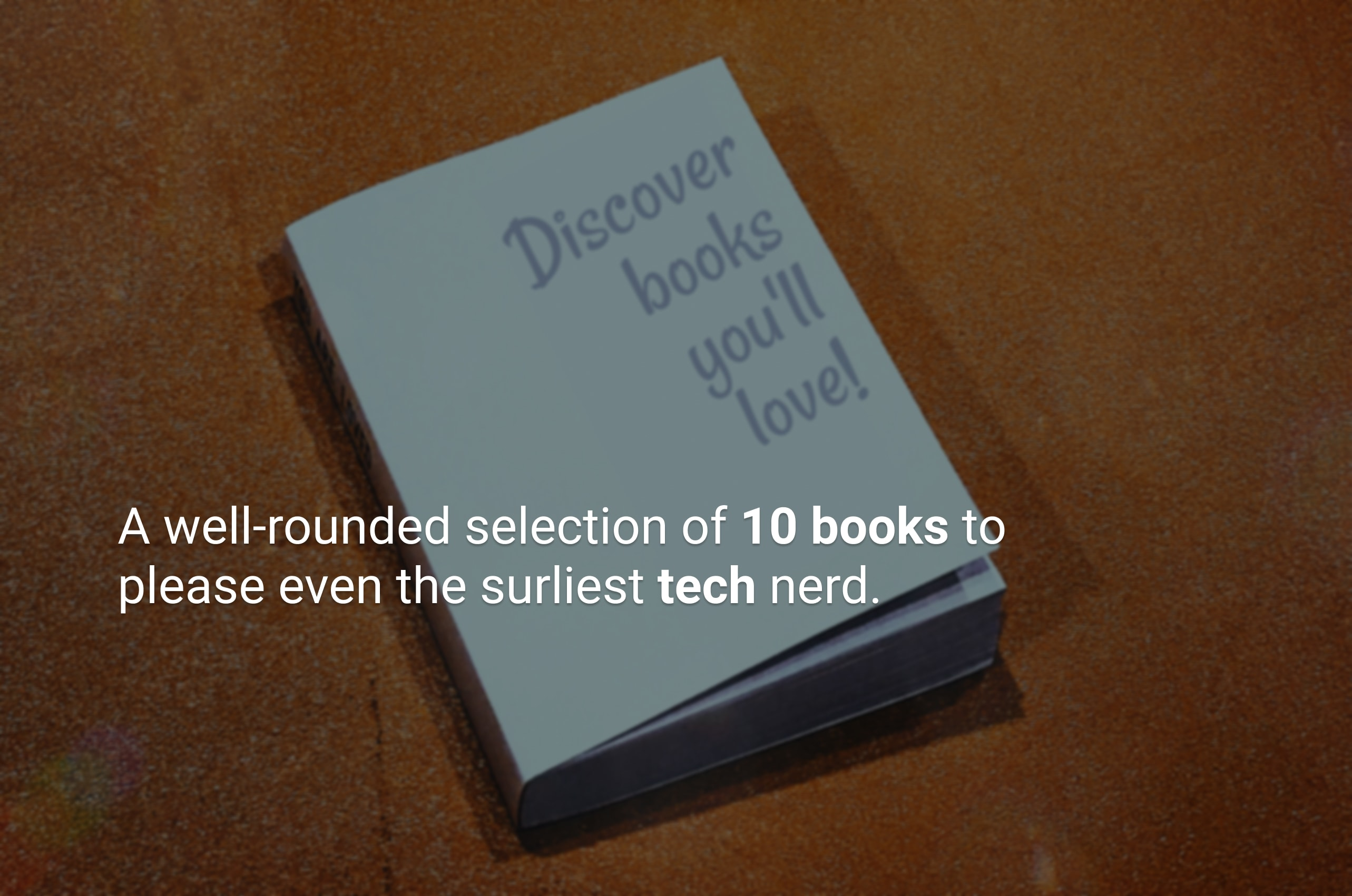 Book Recommendations for Tech Lovers