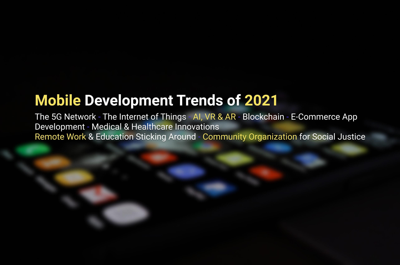 Mobile Development Trends of 2021