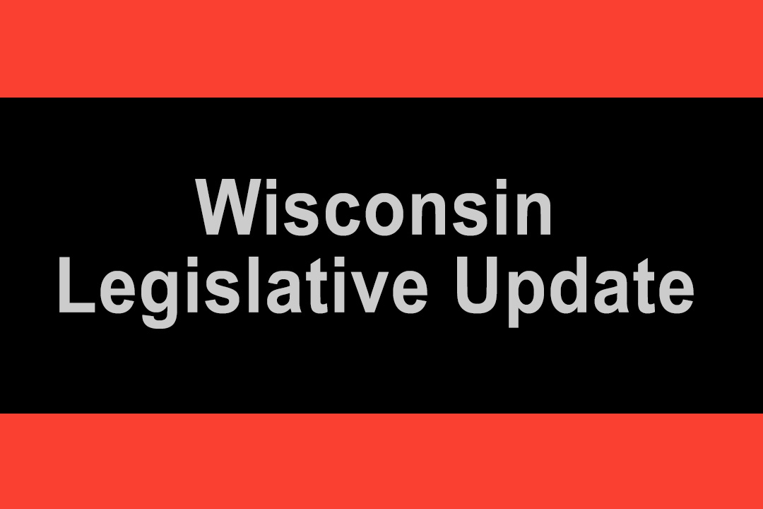 Wisconsin Legislative Update
