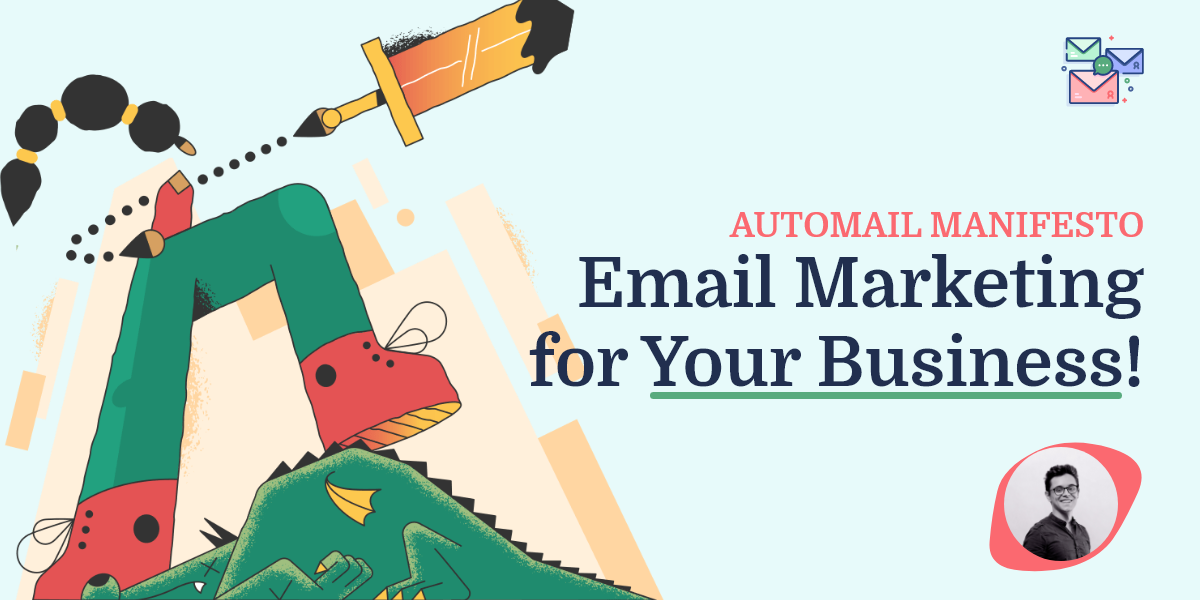 Automail Manifesto | Email Marketing For Your Business.