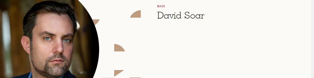 David Soar, Bass