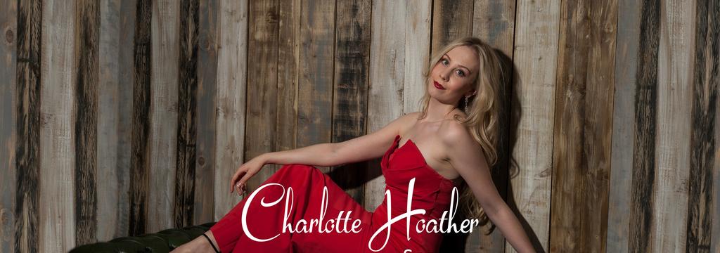 Charlotte Hoather, Soprano