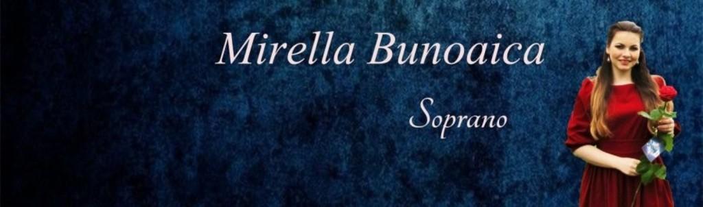 Mirela Bunoaica, Soprano
