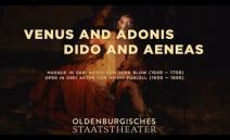 Venus und Adonis/Dido and Aeneas - Oldenburgisches Staatstheater