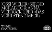 Regisseure Jossi Wieler & Sergio Morabito und Ausstatterin Anna Viebrock über Henzes »Das verratene Meer«http://www.wiener-staatsoper.at/spielzeit-202021