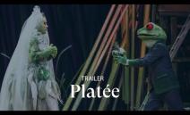 [TRAILER] PLATÉE by Jean-Philippe Rameau