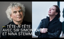 Face-to-face with Sir Simon Rattle and Nina Stemme