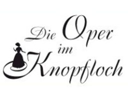 Oper im Knopfloch