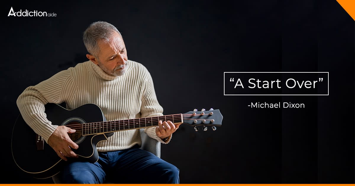 """A Start Over"" – Michael Dixon"