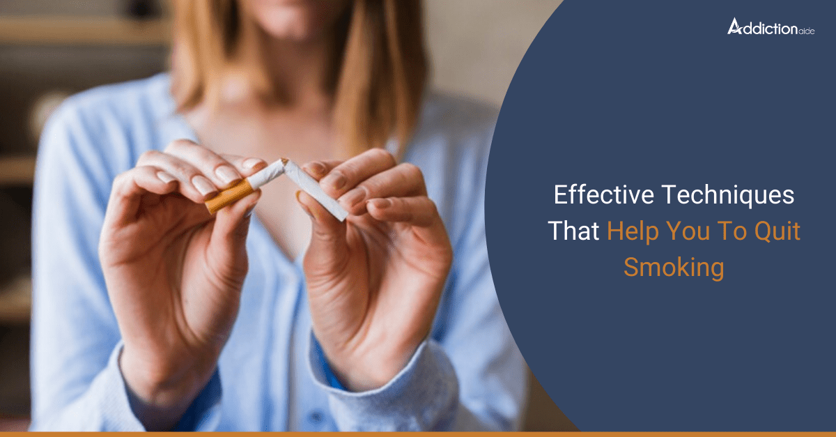 Effective Techniques That Help You To Quit Smoking